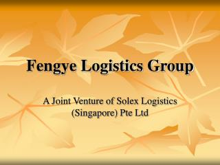 Fengye Logistics Group