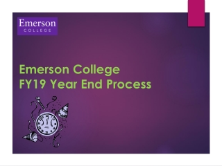 Emerson College FY19 Year End Process