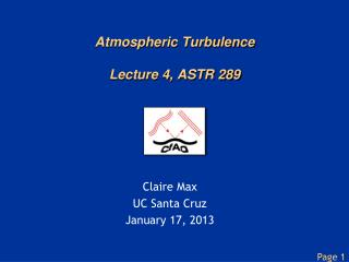 Atmospheric Turbulence Lecture 4, ASTR 289