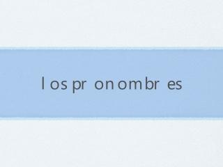 Pronombres de
