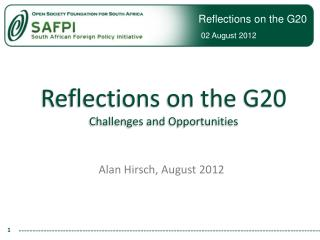 Reflections on the G20 Challenges and Opportunities