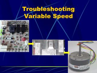 Troubleshooting Variable Speed