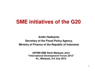 Andin Hadiyanto Secretary of the Fiscal Policy Agency,