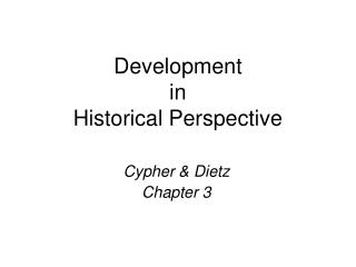 Development  in  Historical Perspective