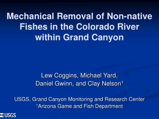 Mechanical Removal of Non-native Fishes in the Colorado River  within Grand Canyon