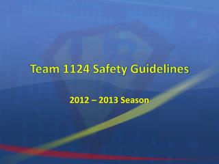 Team 1124 Safety Guidelines