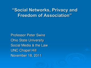 """""""Social Networks, Privacy and Freedom of Association"""""""