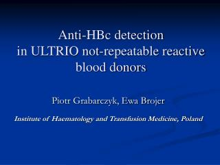 Anti-HBc detection  in ULTRIO not-repeatable reactive  blood donors