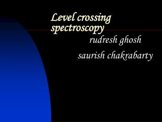 Level crossing spectroscopy