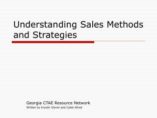Understanding Sales Methods and Strategies