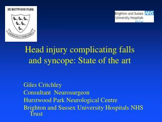 Head injury complicating falls and syncope: State of the art