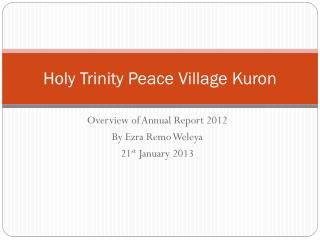 Holy Trinity Peace Village Kuron