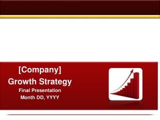 [Company] Growth Strategy Final Presentation Month DD,  YYYY