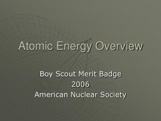 Atomic Energy Overview