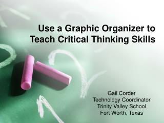 Use a Graphic Organizer to Teach Critical Thinking Skills