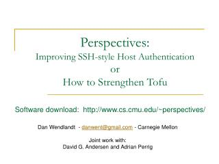 Perspectives:  Improving SSH-style Host Authentication  or How to Strengthen Tofu