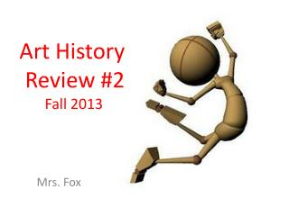 Art  History Review # 2 Fall 2013