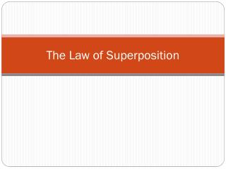 The Law of Superposition