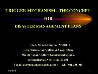 TRIGGER MECHANISM - THE CONCEPT FOR DISASTER MANAGEMENT PLANS