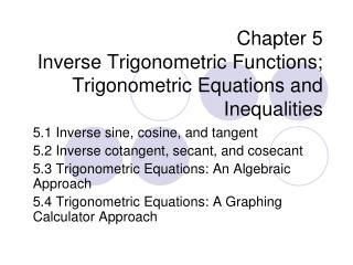 Chapter 5 Inverse Trigonometric Functions; Trigonometric Equations and Inequalities