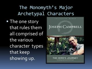 The  Monomyth's  Major Archetypal Characters
