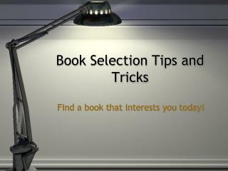 Book Selection Tips and Tricks