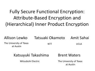 Fully Secure Functional Encryption: Attribute-Based Encryption and (Hierarchical) Inner Product Encryption