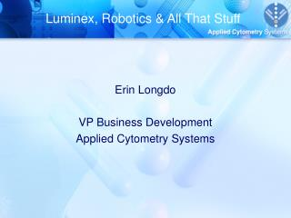 Luminex, Robotics & All That Stuff