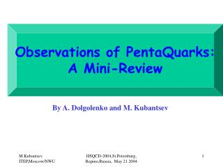 Observations of PentaQuarks: A Mini-Review