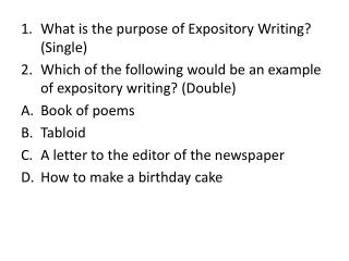 What is the purpose of Expository Writing? (Single)