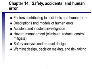 Chapter 14:  Safety, accidents, and human error
