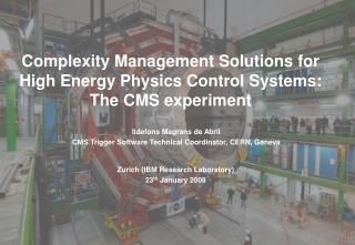 Complexity Management Solutions for High Energy Physics Control Systems: The CMS experiment