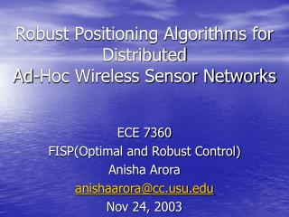 Robust Positioning Algorithms for Distributed Ad-Hoc Wireless Sensor Networks