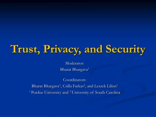 Trust, Privacy, and Security