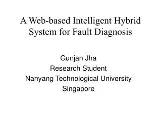A Web-based Intelligent Hybrid System for Fault Diagnosis