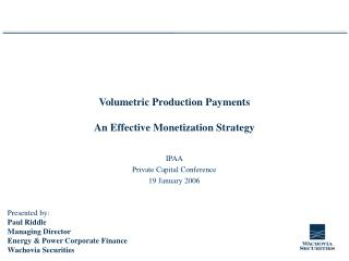 Volumetric Production Payments An Effective Monetization Strategy