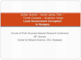Circuits of Profit: Business Network Research Conference 28 th  January