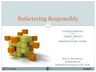 Refactoring Responsibly