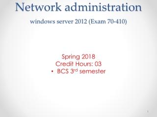 Network administration windows server 2012 (Exam 70-410)