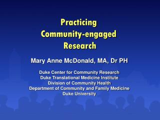 Practicing Community-engaged  Research