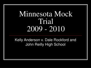 Minnesota Mock Trial  2009 - 2010