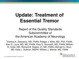 Update: Treatment of  Essential Tremor