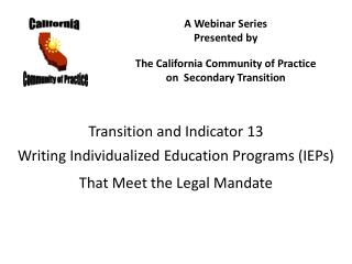 Transition and Indicator 13 Writing Individualized Education Programs (IEPs)