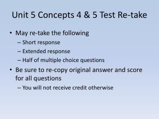 Unit 5 Concepts 4 & 5 Test Re-take