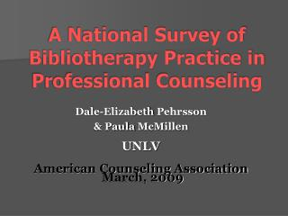 A National Survey of Bibliotherapy Practice in Professional Counseling