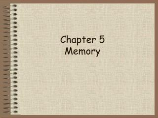 Chapter 5 Memory