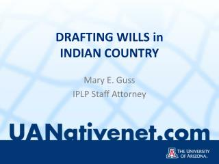 DRAFTING WILLS in INDIAN COUNTRY
