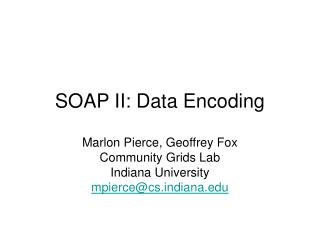 SOAP II: Data Encoding