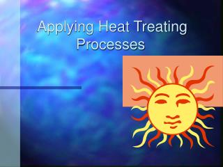 Applying Heat Treating Processes