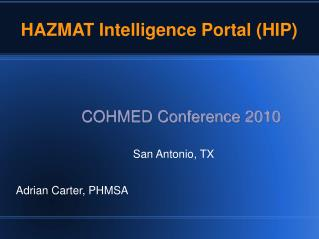 HAZMAT Intelligence Portal (HIP)